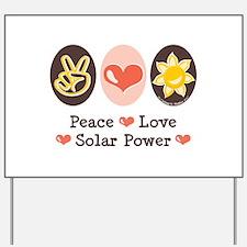 Peace Love Solar Power Yard Sign