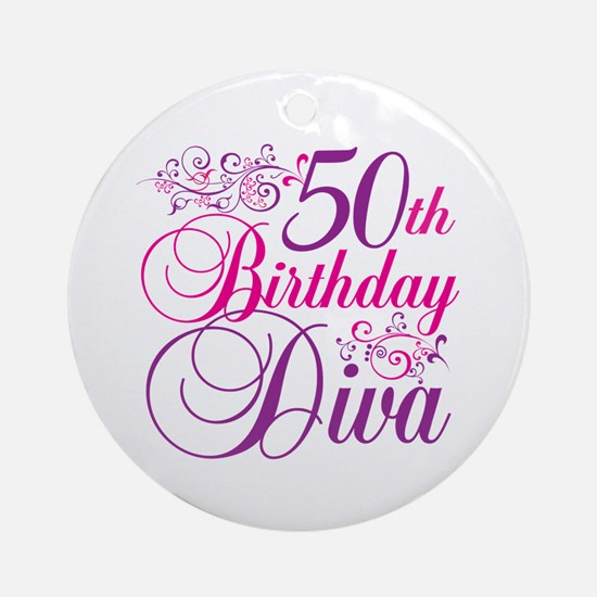 50th Birthday Diva Ornament (Round)