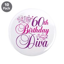 """60th Birthday Diva 3.5"""" Button (10 pack)"""