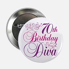 "70th Birthday Diva 2.25"" Button"