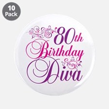 """80th Birthday Diva 3.5"""" Button (10 pack)"""