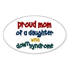 Proud Mom.....2 (Daughter DS) Oval Decal