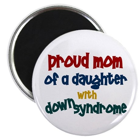 Proud Mom.....2 (Daughter DS) Magnet