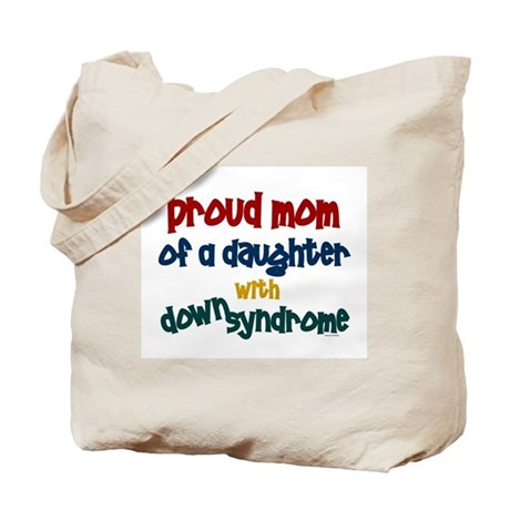 Proud Mom.....2 (Daughter DS) Tote Bag