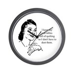 Quilting - Don't Have to Dust Wall Clock