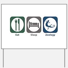 Eat Sleep Zoology Yard Sign