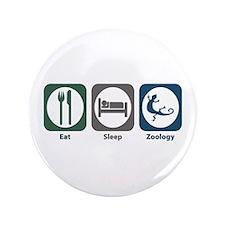 """Eat Sleep Zoology 3.5"""" Button"""
