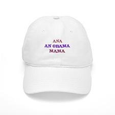 Ana - An Obama Mama Baseball Cap