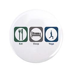 "Eat Sleep Yoga 3.5"" Button"