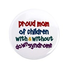 """Proud Mom....2 (With & Without DS) 3.5"""" Button"""