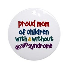 Proud Mom....2 (With & Without DS) Ornament (Round