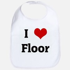 I Love Floor Bib