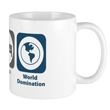 Eat Sleep World Domination Mug