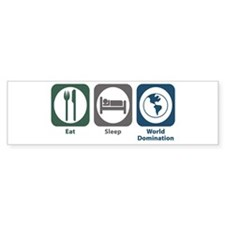 Eat Sleep World Domination Bumper Sticker (50 pk)