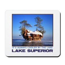 IT'S ALWAYS COOLER BY THE LAKE Mousepad