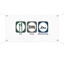 Eat Sleep Woodworking Banner