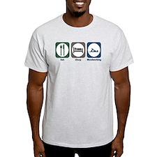 Eat Sleep Woodworking T-Shirt
