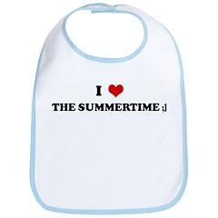 I Love THE SUMMERTIME ;] Bib