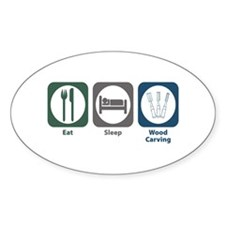Eat Sleep Wood Carving Oval Decal