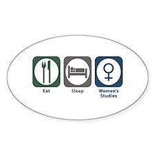 Eat Sleep Women's Studies Oval Decal