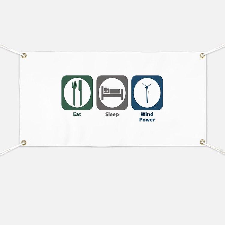 Eat Sleep Wind Power Banner