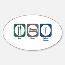 Eat Sleep Wind Power Oval Decal