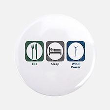 "Eat Sleep Wind Power 3.5"" Button"
