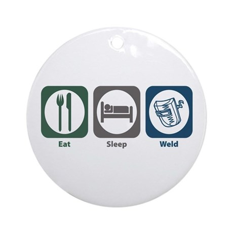 Eat Sleep Weld Ornament (Round)