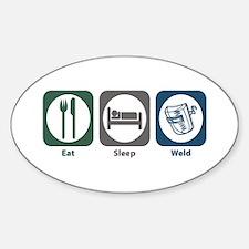 Eat Sleep Weld Oval Decal