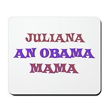 Juliana - An Obama Mama Mousepad