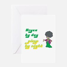 Bryce - Pimp By Night Greeting Card