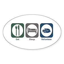 Eat Sleep Volunteer Oval Decal