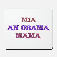 Mia - An Obama Mama Mousepad