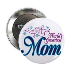 """World's Greatest MOM 2.25"""" Button (100 pack)"""