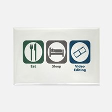 Eat Sleep Video Editing Rectangle Magnet
