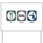 Eat Sleep Usher Yard Sign
