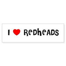 I LOVE REDHEADS Bumper Bumper Sticker