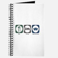 Eat Sleep Upholstery Journal