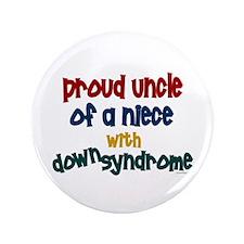"""Proud Uncle....2 (Niece DS) 3.5"""" Button"""