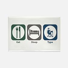 Eat Sleep Type Rectangle Magnet