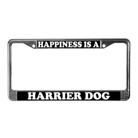 Happiness Is A Harrier License Plate Frame