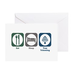 Eat Sleep Tree Trimming Greeting Card