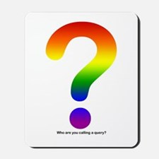 Rainbow Gay Pride Query Mousepad