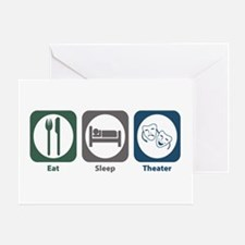 Eat Sleep Theater Greeting Card