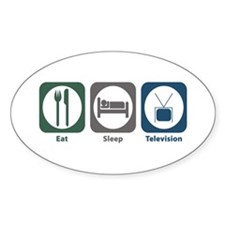 Eat Sleep Television Oval Sticker (10 pk)