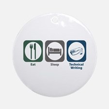 Eat Sleep Technical and Business Writing Ornament