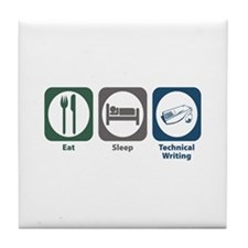 Eat Sleep Technical and Business Writing Tile Coas