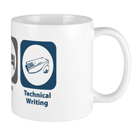 Eat Sleep Technical and Business Writing Mug