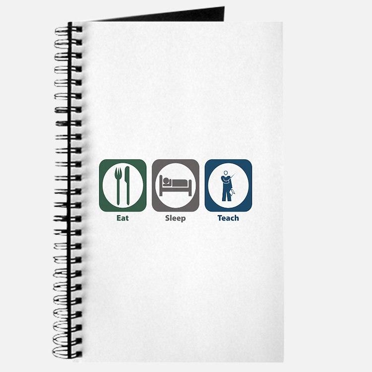 Eat Sleep Teach Journal