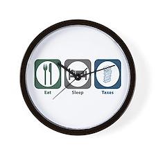 Eat Sleep Taxes Wall Clock